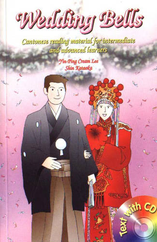 Wedding Bells: Cantonese Reading Material for Intermediate and Advanced Learners