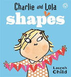 Charlie and Lola: Shapes: Board Book