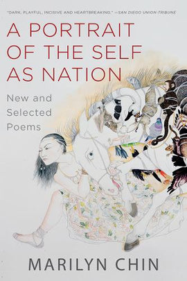 A Portrait of the Self as Nation: New and Selected Poems