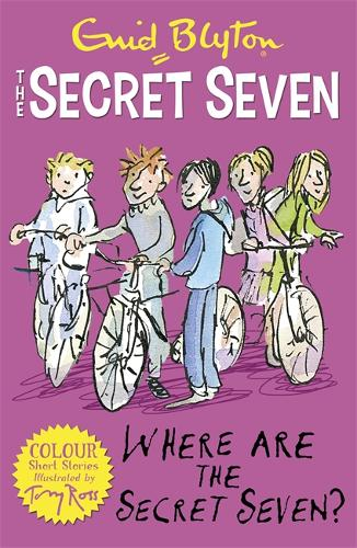 Secret Seven Colour Short Stories: Where Are The Secret Seven?: Book 4