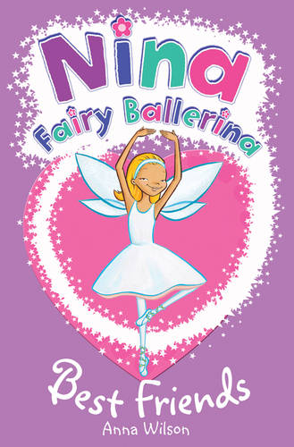 Nina Fairy Ballerina: Best Friends