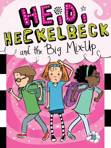 Heidi Heckelbeck and the Big Mix-Up, Volume 18