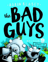 The Bad Guys #4: Attack Of Zittens