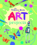 The Usborne Book of Art Projects Spiral Bound