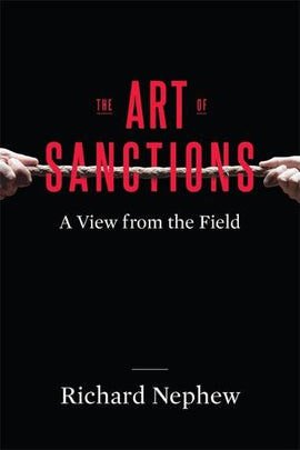 The Art of Sanctions: A View from the Field