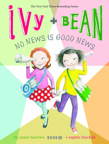 Ivy and Bean 8: Book 8