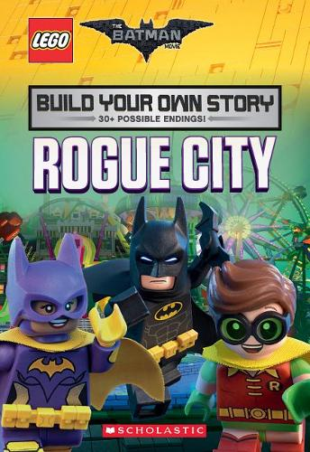 Rogue City (the Lego Batman Movie: Build Your Own Story), Volume 1
