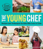 Young Chef: Recipes and Techniques for Kids Who Love to Cook