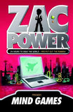 Zac Power #3: Mind Games: 24 Hours to Save the World ... and Put Out the Rubbish