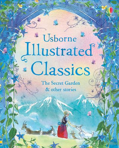 Illustrated Classics The Secret Garden & Other Stories