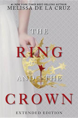 The Ring and the Crown (Extended Edition)