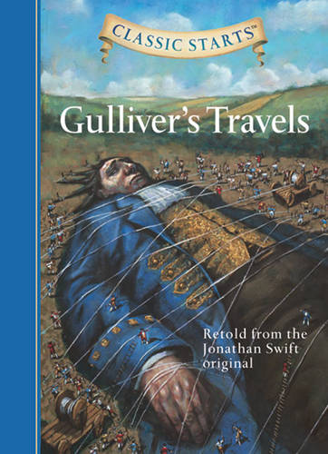 Classic Starts (R): Gulliver's Travels: Retold from the Jonathan Swift Original