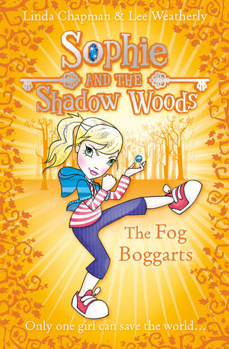 The Fog Boggarts (Sophie and the Shadow Woods, Book 4)