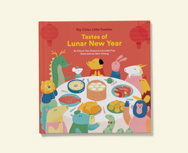 Big Cities Little Foodies: Tastes of Lunar New Year