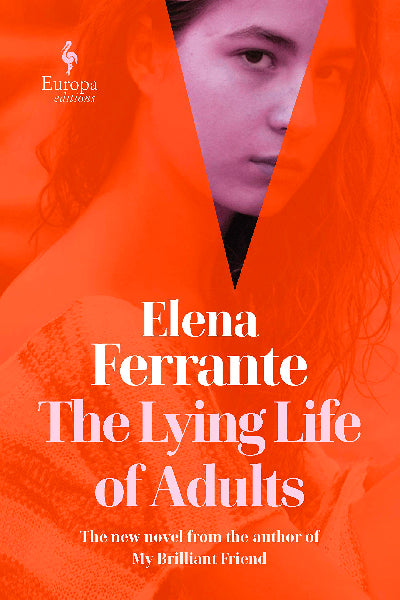 The Lying Life of Adults (Publication date: September 1, 2020)