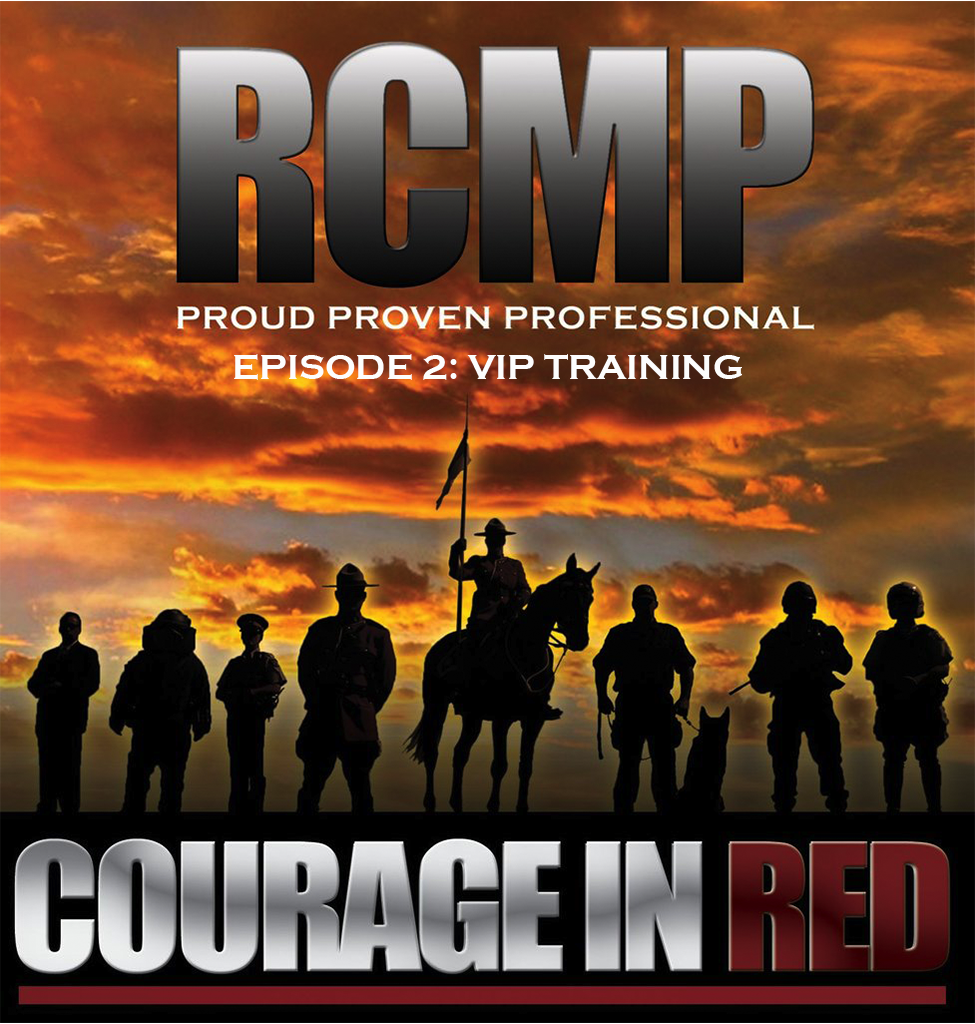 Courage In Red - Episode 2: VIP Training