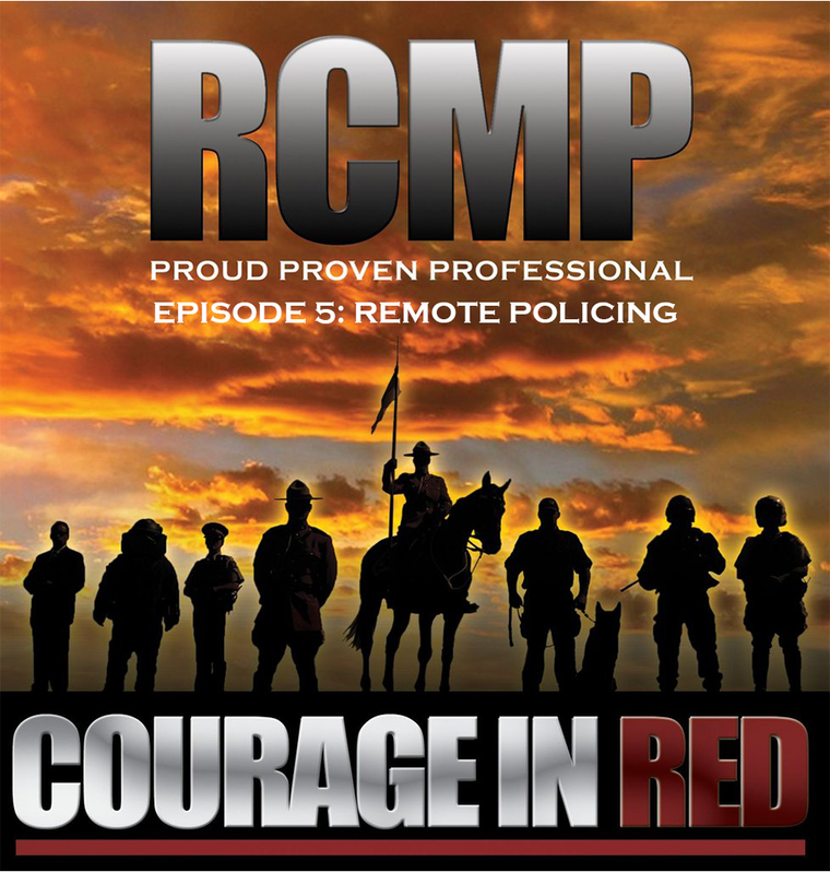 Courage In Red - Episode 5: Remote Policing
