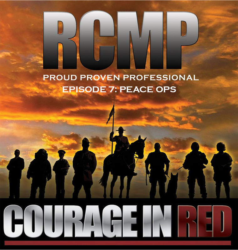 Courage In Red - Episode 7: Peace Ops