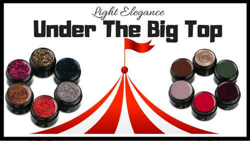 LE - Under the Big Top UV/LED Glitter Gel - Full Collection