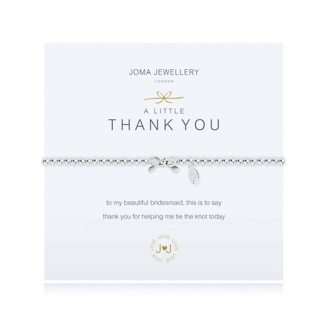 Joma - A Little Thank you Bracelet - Bridesmaid