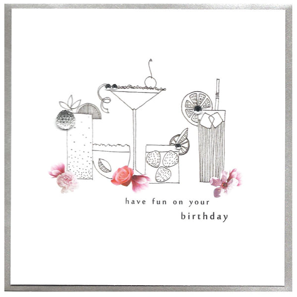 Piccadilly Greetings Card - Have Fun on your Birthday , Cocktails