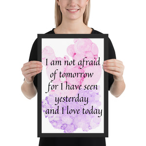 I am Not Afraid of Tomorrow Quote