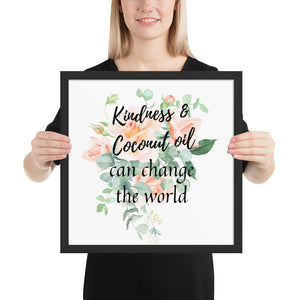 Kindness and Coconut Oil Quote