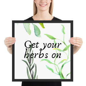 Get Your Herbs On Quote