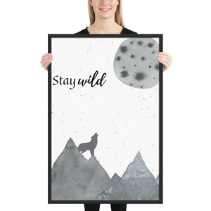 Stay Wild Quote