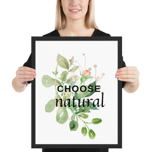 Choose Natural Quote