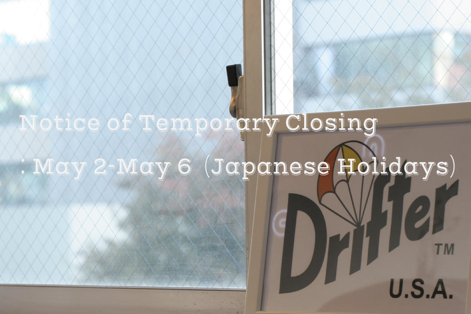 Japanese Holiday closing dates / May 2nd - May 6th
