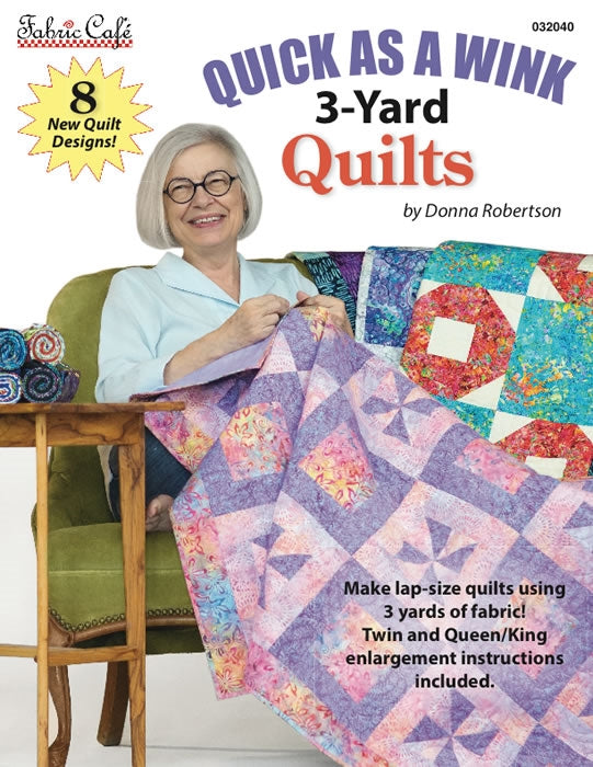 Fabric Cafe Quick As A Wink 3-Yard Quilts Book 032040
