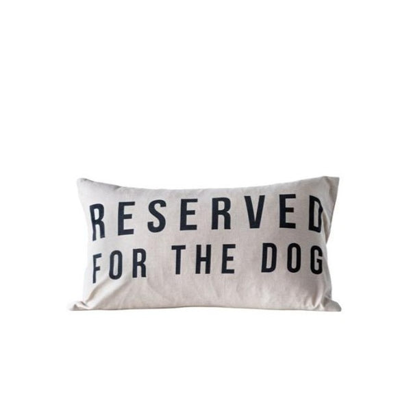 Creative Co-Op Inc Pillow Reserved For The Dog