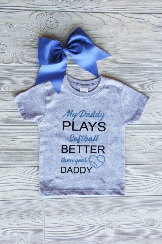 Daddy's Girl Shirt | My Daddy Plays Softball...