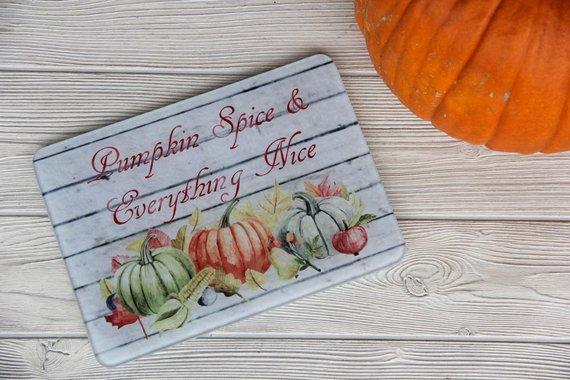 Pumpkin Spice and Everything Nice Glass Cutting Board