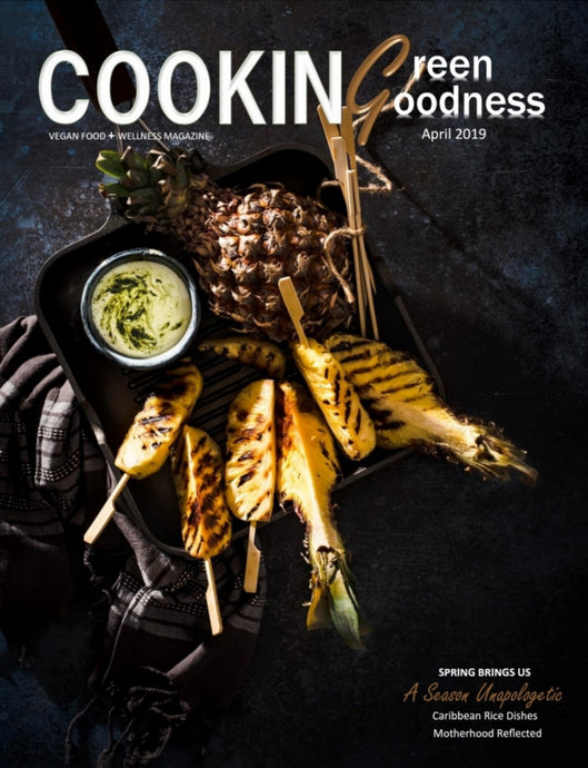 Each purchase allows you to read Cooking Green Goodness Magazine | A Season Unapologetic Issue on issuu.com anytime. It does not include a printed copy of the magazine. Read on your desktop, tablet or mobile devices.
