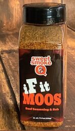 Sweet Smoke Q  iF it MOOS Beef Seasoning and Rub