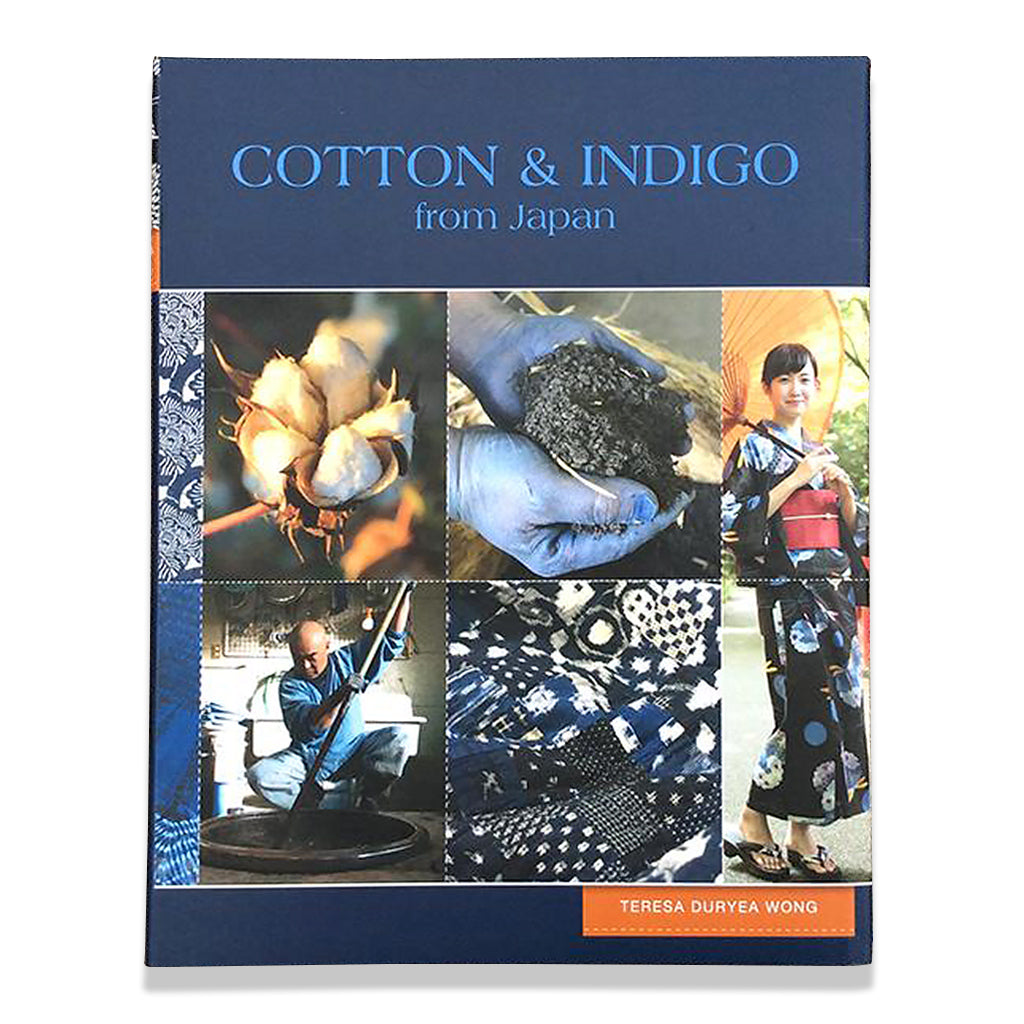 front cover of Cotton and Indigo from Japan by Teresa Duryea Wong