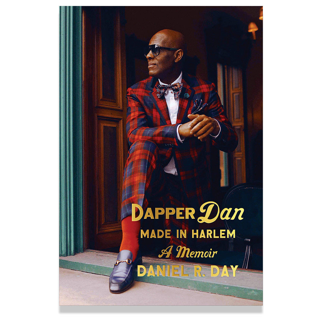 Front cover of Dapper Dan: Made in Harlem: A Memoir