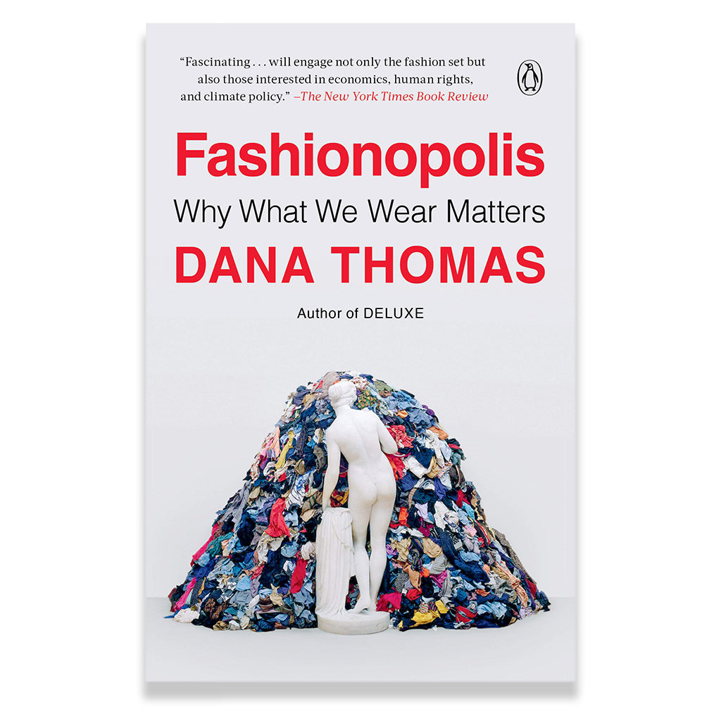 Front page of Fashionopolis: Why What We Wear Matters