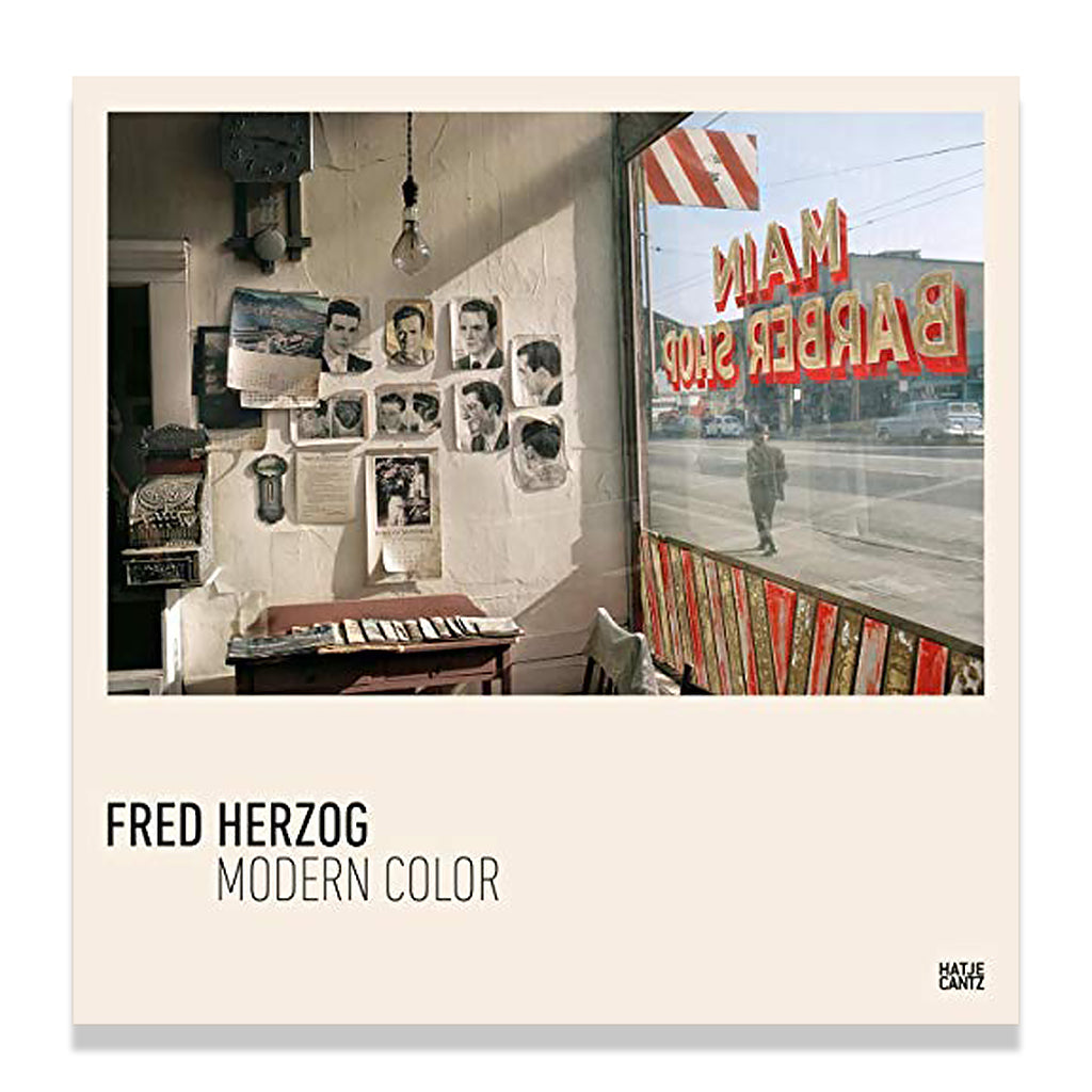 Front cover of Fred Herzog: Modern Color