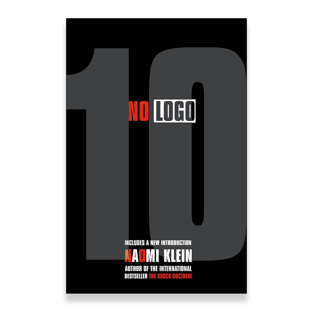 front cover of No LOGO: No Space, No Choice, No Jobs (10th Anniversary)