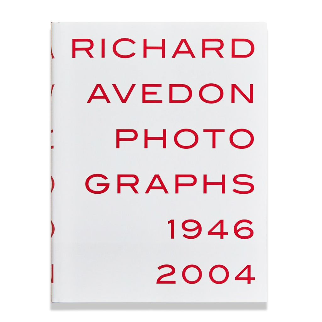 front cover of Richard Avedon: Photographs 1946-2004