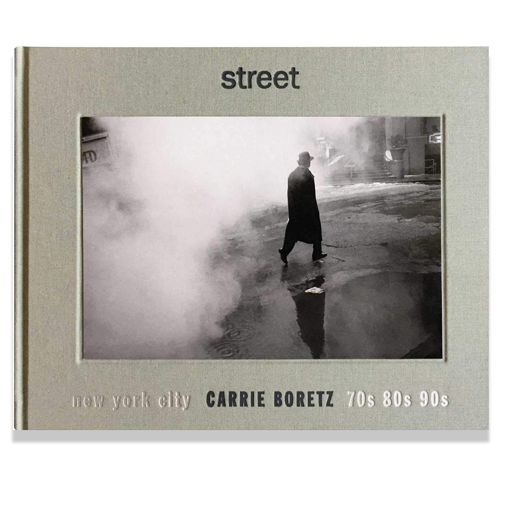 Front cover of Street: New York City 70s, 80s, 90s