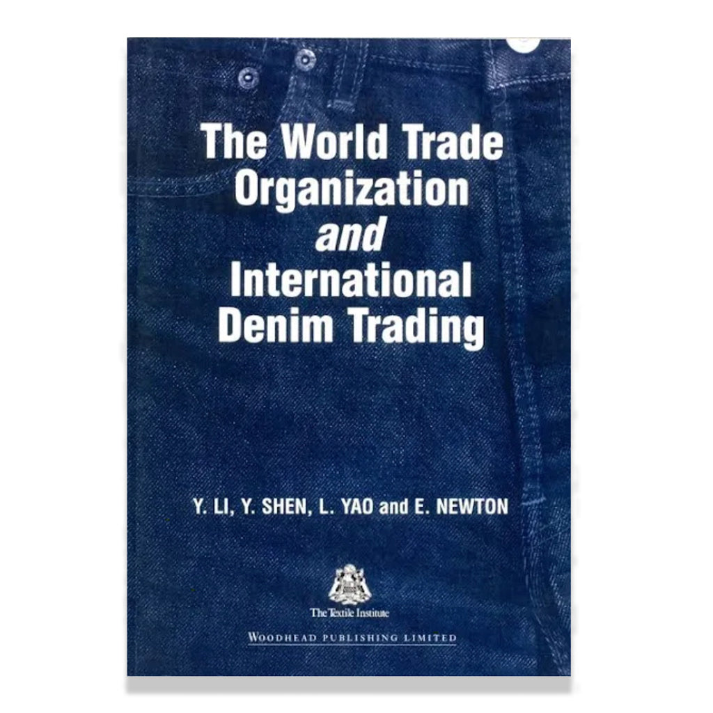 front cover of The World Trade Organization and International Denim Trading