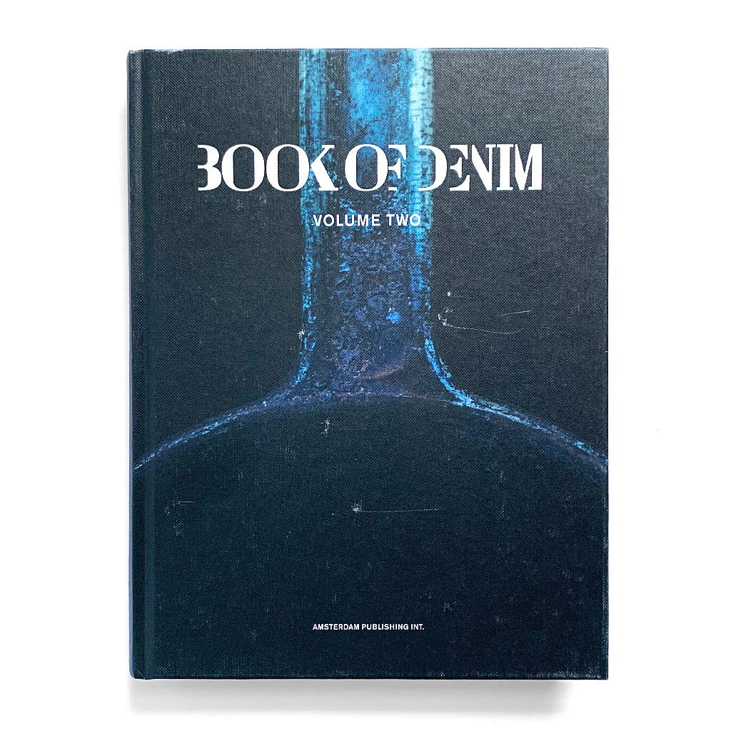 Front cover of Book of Denim Volume Two by Amsterdam Publishing Int.