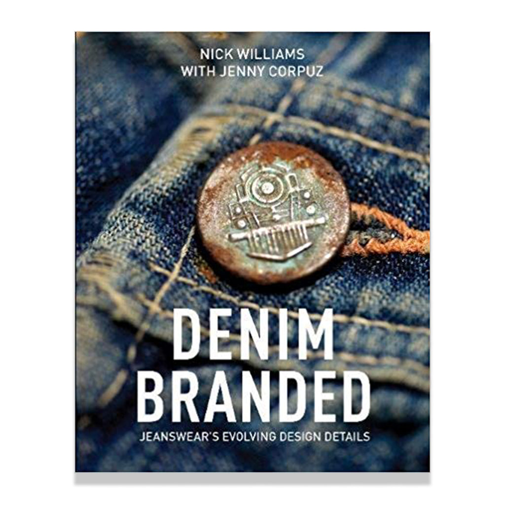 Front cover of Denim Branded: Jeanswear's Evolving Design Details by Nick Williams and Jenny Corpuz