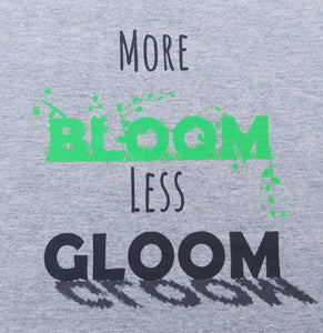 More Bloom Less Gloom || Kids T-shirt