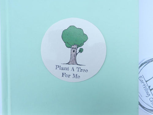 Plant a Tree for Me || Sticker