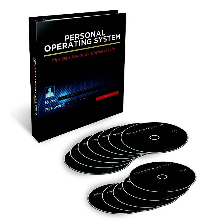 Personal Operating System - The Dan Kennedy Business Life